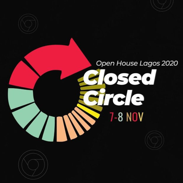 open house lagos closed circle 2020